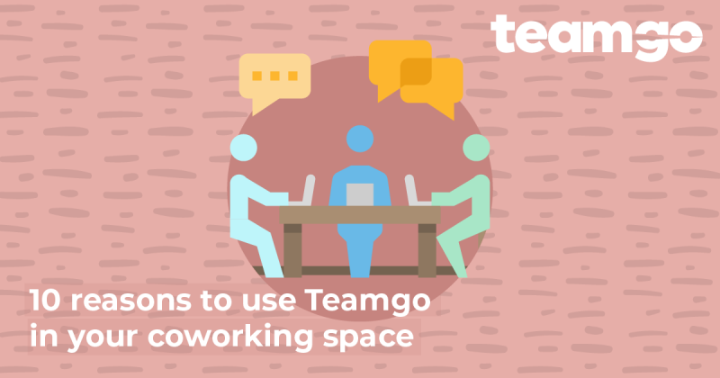Banner - 10 Reasons Why You Should Ue Teamgo In Your Coworking Space
