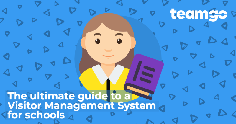 Banner - The Ultimate Guide to a Visitor Management System for Schools