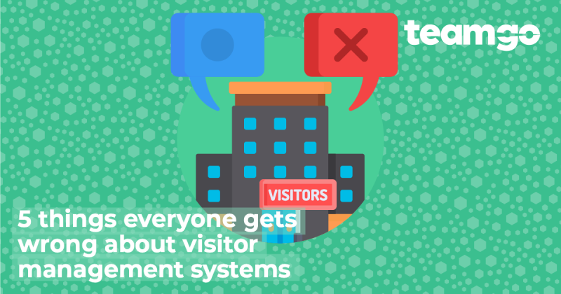 Banner - 5 things people get wrong about visitor management